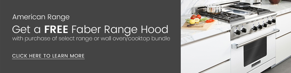 American Range - Free Faber Range Hood with Range or Wall Oven/Cooktop Bundle