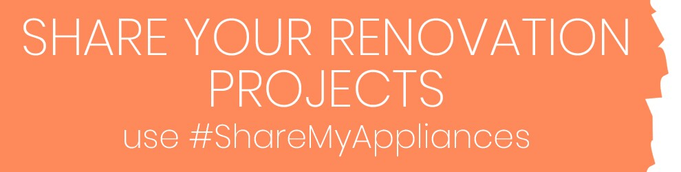 Share Your Renovation Projects. Use #sharemyappliances to be feautred.