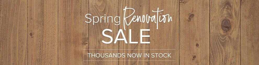 Spring Renovation Sale
