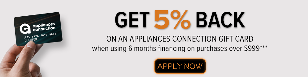 get 5% back on an appliances connection giftcard