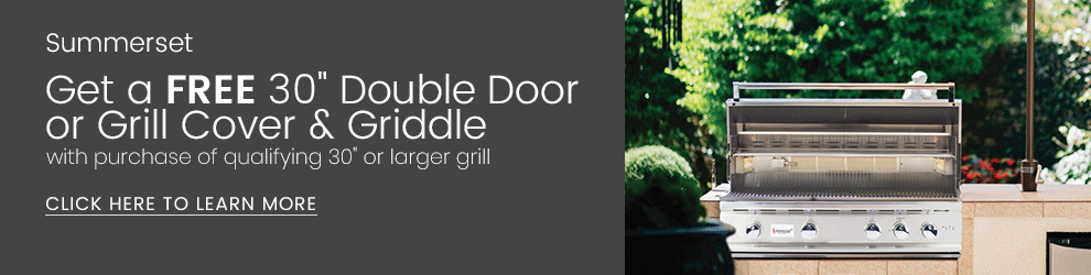 Summerset Grills Get a Free 30 Inch Double Door or Grill Cover and Griddle